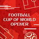 Football (Soccer) Cup of World Fast Opener - VideoHive Item for Sale