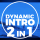Dynamic Intro 2 in 1 - VideoHive Item for Sale