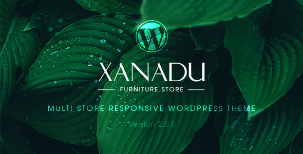 Xanadu - Multi Store Responsive WordPress Theme