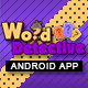 Word Search Detective App With CMS & Ads - Android [ 2020 Edition ] - CodeCanyon Item for Sale
