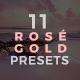11 Rosé Gold Lightroom Presets - Serendipity Pack (+Mobile Version) - GraphicRiver Item for Sale