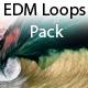EDM Loops Pack