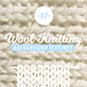 17 Wool Knitting Textures - GraphicRiver Item for Sale