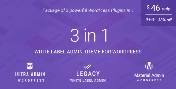 White label admin theme package for WordPress (3 in 1): (Ultra + Legacy + Material Admin)