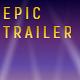 Epic Trailer I