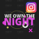 Own the night Instagram version - VideoHive Item for Sale