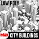 Low Poly City Buildings - 3DOcean Item for Sale