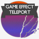 Game Effect Teleport Pack - AudioJungle Item for Sale