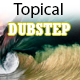 Tropical Music With Dubstep Elements