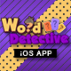 Word Search Detective App With CMS & Ads - iOS [ 2020 Edition ] - CodeCanyon Item for Sale