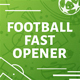 Football (Soccer) Fast Opener - VideoHive Item for Sale