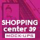 Shopping Center Vol.39 Mock Ups Pack - GraphicRiver Item for Sale