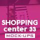 Shopping Center Vol.33 Mock Ups Pack - GraphicRiver Item for Sale