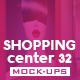 Shopping Center Vol.32 Mock Ups Pack - GraphicRiver Item for Sale