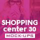 Shopping Center Vol.30 Mock Ups Pack - GraphicRiver Item for Sale