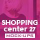 Shopping Center Vol.27 Mock Ups Pack - GraphicRiver Item for Sale