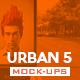Urban Vol.5 Mock Ups Pack - GraphicRiver Item for Sale