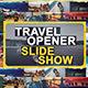 Travel SlideShow Opener - VideoHive Item for Sale
