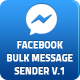 Facebook Bulk Private Message Sender - CodeCanyon Item for Sale