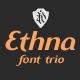 Ethna font trio - GraphicRiver Item for Sale