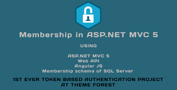 Membership in ASP.NET MVC 5 (Web API, Angular JS, Membership schema of SQL Server)