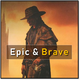 Epic and Brave - AudioJungle Item for Sale