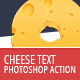 Cheese Text - Photoshop Action - GraphicRiver Item for Sale