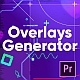 Overlays Generator - VideoHive Item for Sale