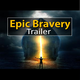 Epic Bravery Trailer - AudioJungle Item for Sale