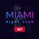 Miami   Night Club