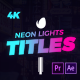 Neon Lights Titles 4K - VideoHive Item for Sale