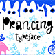 Prancing typeface - GraphicRiver Item for Sale