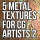 5 Metal Textures for CG Artists Vol 2 - GraphicRiver Item for Sale