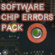 Software Chip Errors Pack