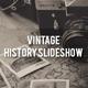 Vintage History Slideshow - VideoHive Item for Sale