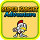 Super Knight Adventure - CodeCanyon Item for Sale