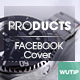 10 Facebook Cover-Products - GraphicRiver Item for Sale
