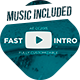 Youtube Fast Intro - VideoHive Item for Sale