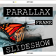 Parallax Frame Slideshow - VideoHive Item for Sale