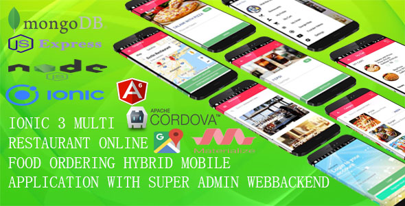 Multi-Restaurant Mobile App /IONIC 3 + MONGODB/ with MEAN Super Admin Webbackend /ANGULAR6, EXPRESS/