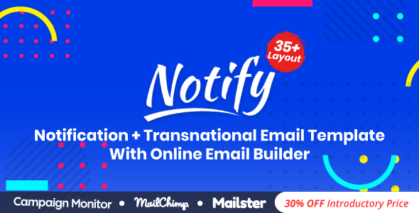 Notify | Responsive Multipurpose Email Template With Online Builder