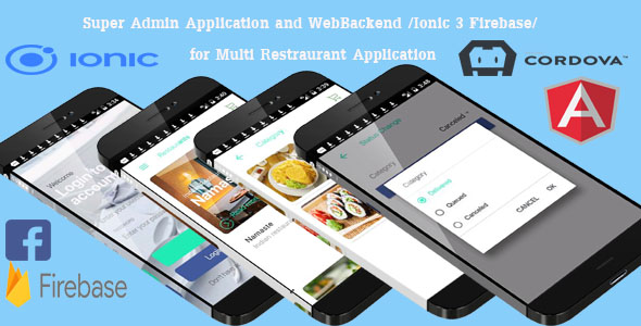 Super Admin Application and WebBackend /Ionic 3 Firebase/ for Multi Restraurant Application