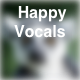 Happy Vocals