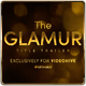 The Glamur Title Trailer - VideoHive Item for Sale