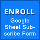Enroll Now - Google Spreadsheet Subscribe Form - CodeCanyon Item for Sale