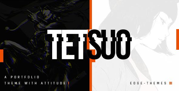 Tetsuo - Portfolio and Creative Industry Theme