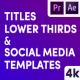 Titles & Social Media Templates - VideoHive Item for Sale