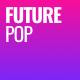 Inspiring Pop Future Pop