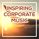 Inspiring Uplifting Corporate Pack