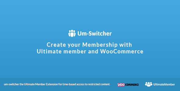 Um-Switcher | Sell subscriptions for Ultimate Member powered by Woocommerce Download